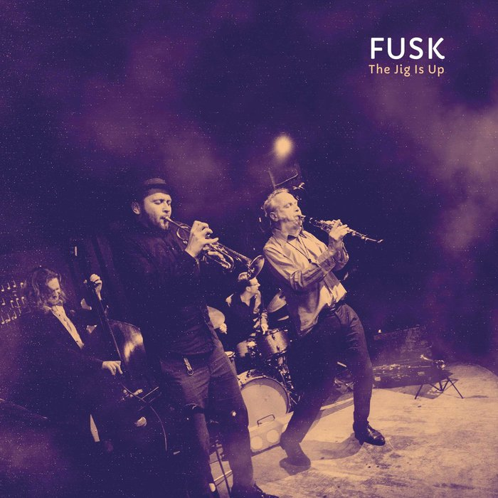 FUSK »The Jig Is Up«