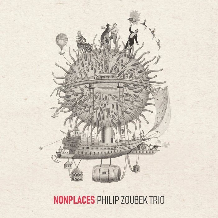 Philip Zoubek Trio »Nonplaces«